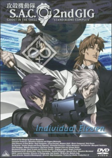 Ghost in the Shell: Stand Alone Complex 2nd GIG – Individual Eleven (Dub)