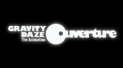 Gravity Daze The Animation: Ouverture
